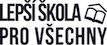 Lepší škola pro všechny logo/A Better School for Everyone logo